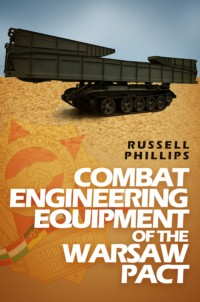 Book cover for Combat Engineering Equipment of the Warsaw Pact