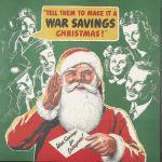 Make it a war savings Christmas