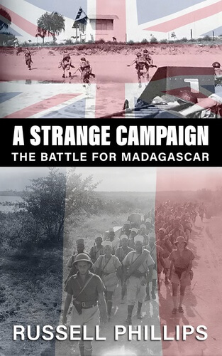 A Strange Campaign: The Battle for Madagascar